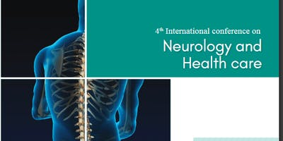 4th International Conference on Neurology and Health Care (CSE)