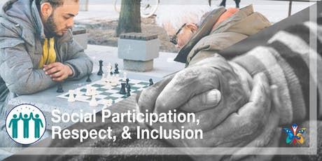 Age-Friendly Workgroup: Social Participation, Respect, & Inclusion  tickets