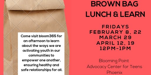 BLOOM365 Brown Bag Lunch and Learn