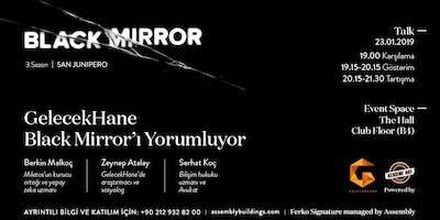 GelecekHane Black Mirrorı Yorumluyor