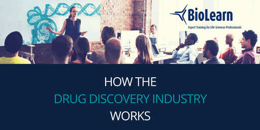 BioLearn 2019: How the Drug Discovery Industry Works