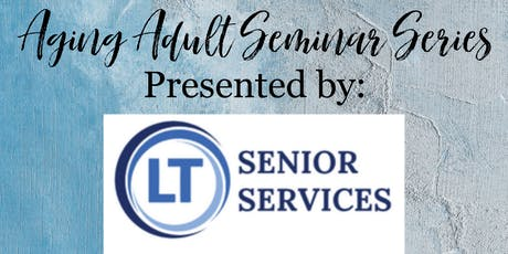 Non-Profit Services Available for Aging Adults tickets