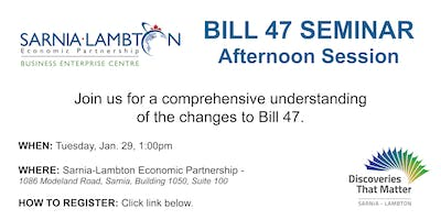 Sarnia Business Enterprise Centre Seminar on Bill 47 - AFTERNOON SESSION