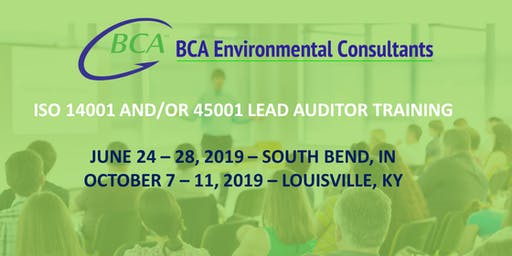 South Bend ISO 14001 and/or 45001 Lead Auditor Course