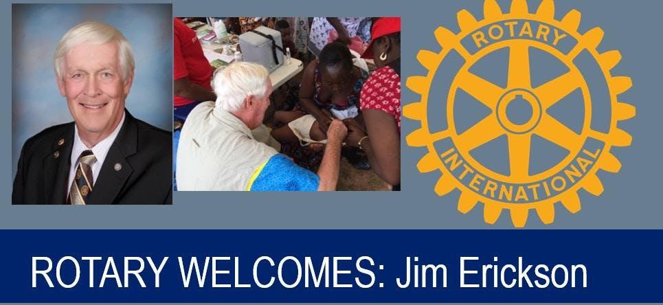 ROTARY WELCOMES: Jim Erickson