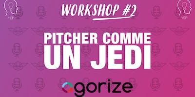 Workshop #2 | Pitcher comme un Jedi ft. Agorize