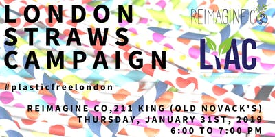 Launch of the London Straws Campaign