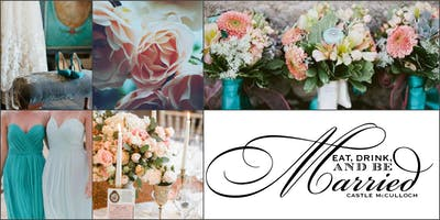 The March 2019 Eat, Drink, And Be Married Wedding Expo!