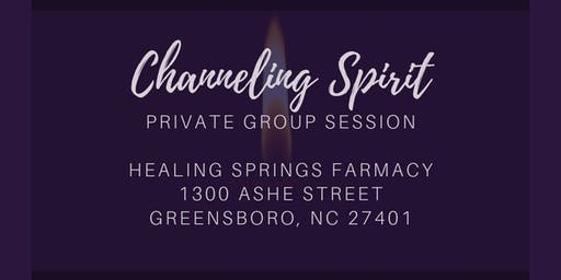 Channeling Spirit: Private Group Session