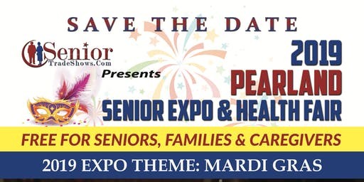 2019 Pearland Senior Expo & Health Fair-Theme Mardi Gras