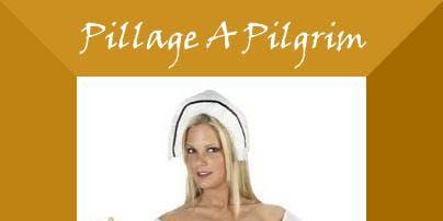 Pillage A Pilgrim: Poke Me Hantas!