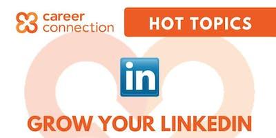 HOT TOPIC - Grow Your LinkedIn