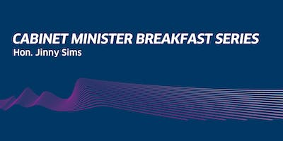 Cabinet Minister Breakfast Series: Hon. Jinny Sims