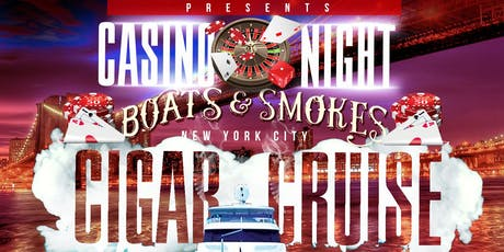 NYC Boats and Smokes Cigar Cruise - Casino Night tickets