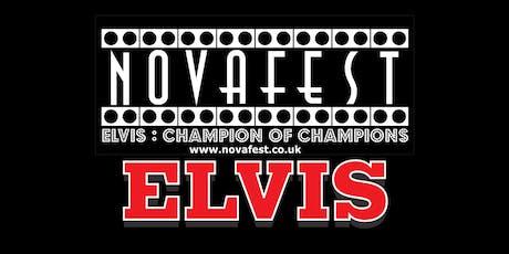 NovaFest 2.Elvis : Champion Of Champions. The premier Elvis Tribute Contest tickets