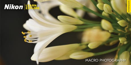 Nikon Learn & Explore | Macro Photography tickets