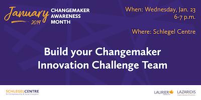 Build your Changemaker Innovation Challenge Team