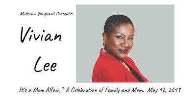 "Vivian Lee ""It's a Mom Affair"" (A Celebration of Family and Mom)"