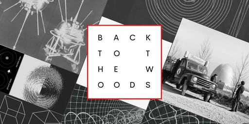 Back to the Woods Festival 2019