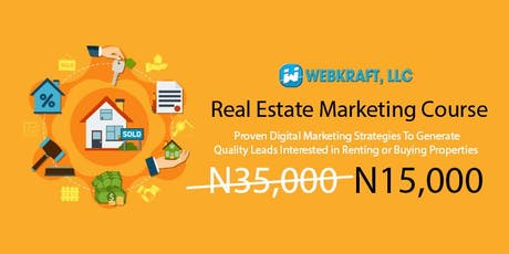 Real Estate Sales & Marketing Workshop - Generating Quality Leads Through Digital/Online Advertising - N15,000 tickets