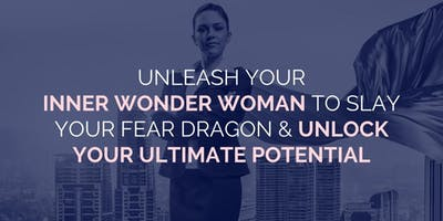 The Five Steps To Slay Fear End Self-Sabotage & Become Unstoppable!
