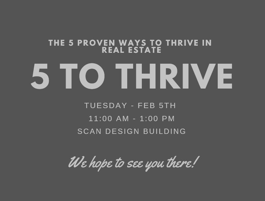 5 Proven Ways To Thrive In Real Estate 5 Feb 2019