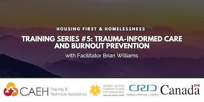 Housing First & Homelessness Training Series: #5