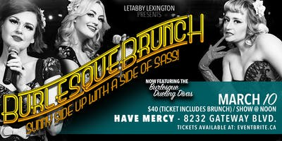 Have Mercy Presents Dueling Divas Burlesque Brunch- March 10th