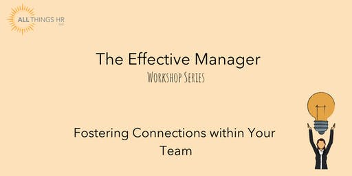 Fostering Connections within Your Team