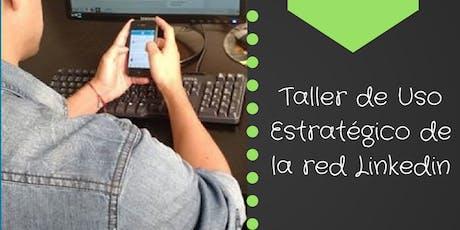Taller Intensivo de Uso Estratégico de la Red Linkedin #BuenosAires entradas