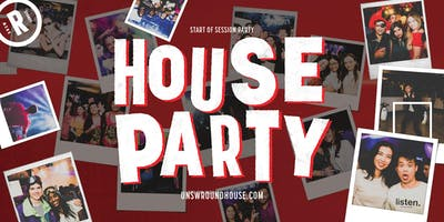 Start of Session | House Party 18+