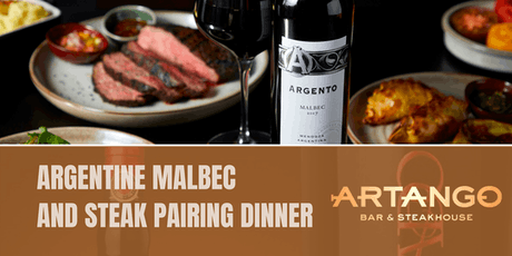 Argentine Malbec and Steak Pairing Dinner tickets