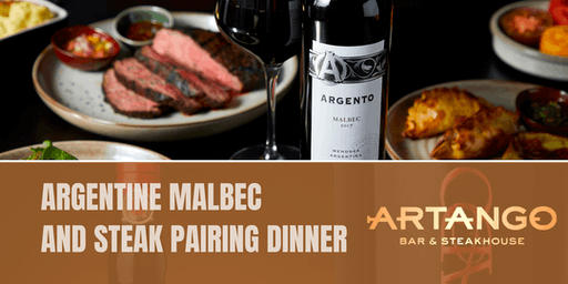 Argentine Malbec and Steak Pairing Dinner