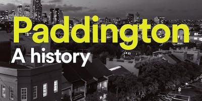 Special Event: Paddington Lives, A History of Paddington