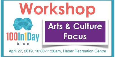 100in1Day Workshop - Arts & Culture Focus