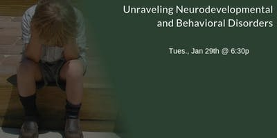 Unraveling Neurodevelopmental and Behavioral Disorders - ADHD, Autism, OCD, Anxiety, SPD, ODD, Dyslexia, Tourette\