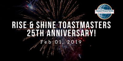 Rise & Shine Toastmasters 25th Anniversary