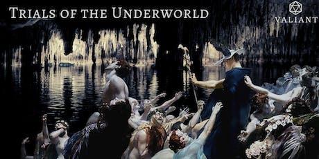 Trials of the Underworld tickets