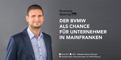 Der BVMW als Chance für Unternehmer in Franken