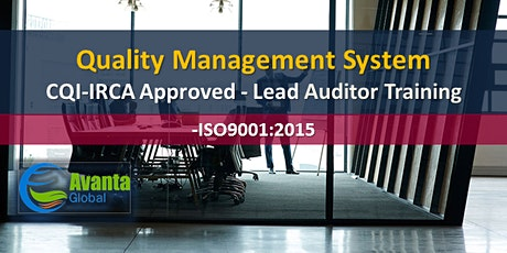 CQI-IRCA Approved - ISO 9001:2015 Quality Management Systems Auditor / Lead Auditor Training Course tickets