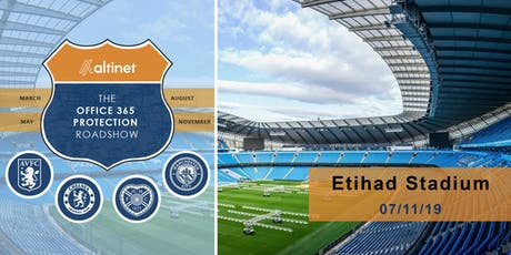 Office 365 Protection Roadshow - Etihad Stadium tickets