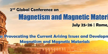 2nd global conference on Magnetism and Magnetic Materials tickets