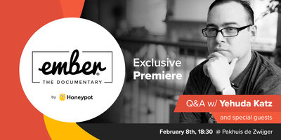 Ember.js: The Documentary Premiere + Q&A w/ Yehuda Katz & Special Guests