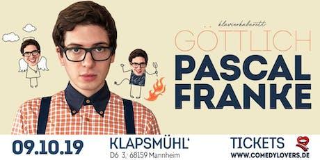 Pascal Franke - Göttlich Tickets
