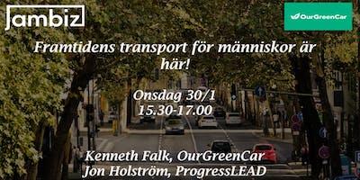 Framtidens transport för människor och transportsystem är här!