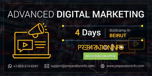 Advanced Digital Marketing Certification Classroom Program in Beirut 4 Days