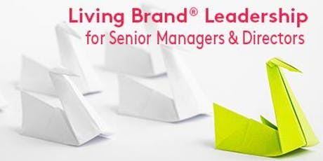 Living Brand Leadership for Senior Managers & Directors tickets