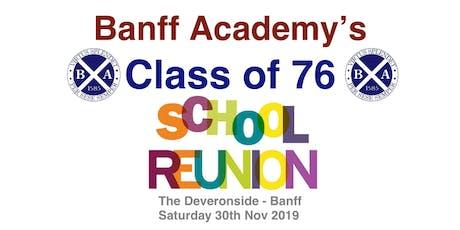 """Banff Academy Class of """"76"""" School Reunion tickets"""