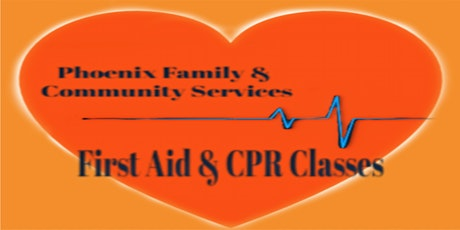 Phoenix FCS First Aid & CPR Classes tickets