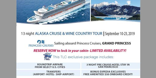 Alaska Cruise and Wine Country Tour